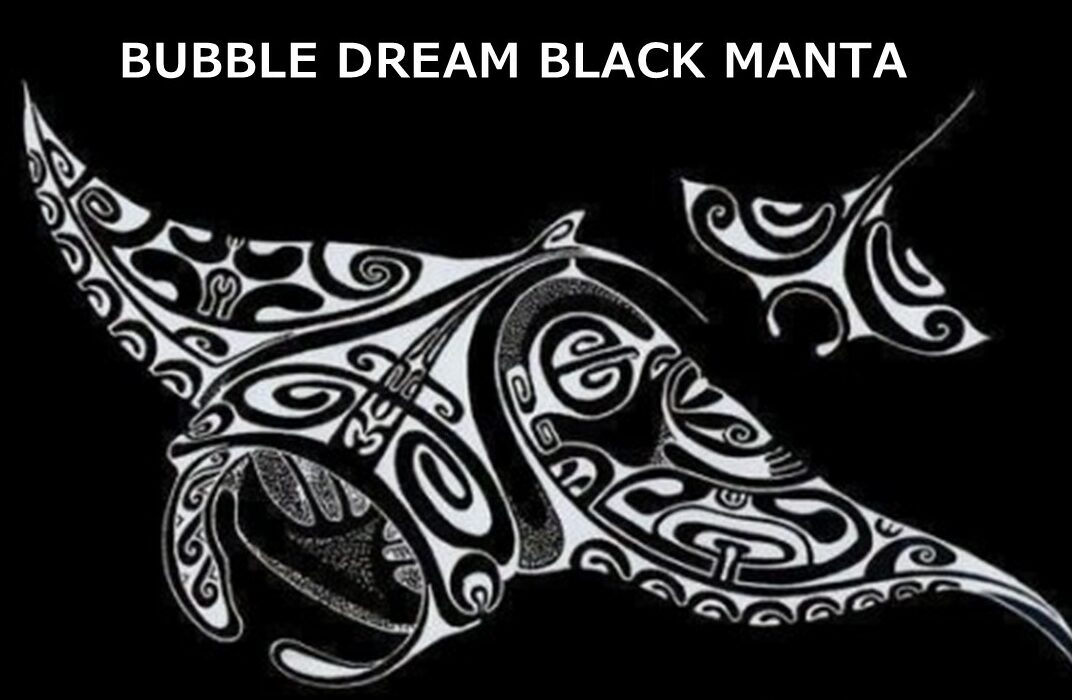 Bubble Dream Black Manta